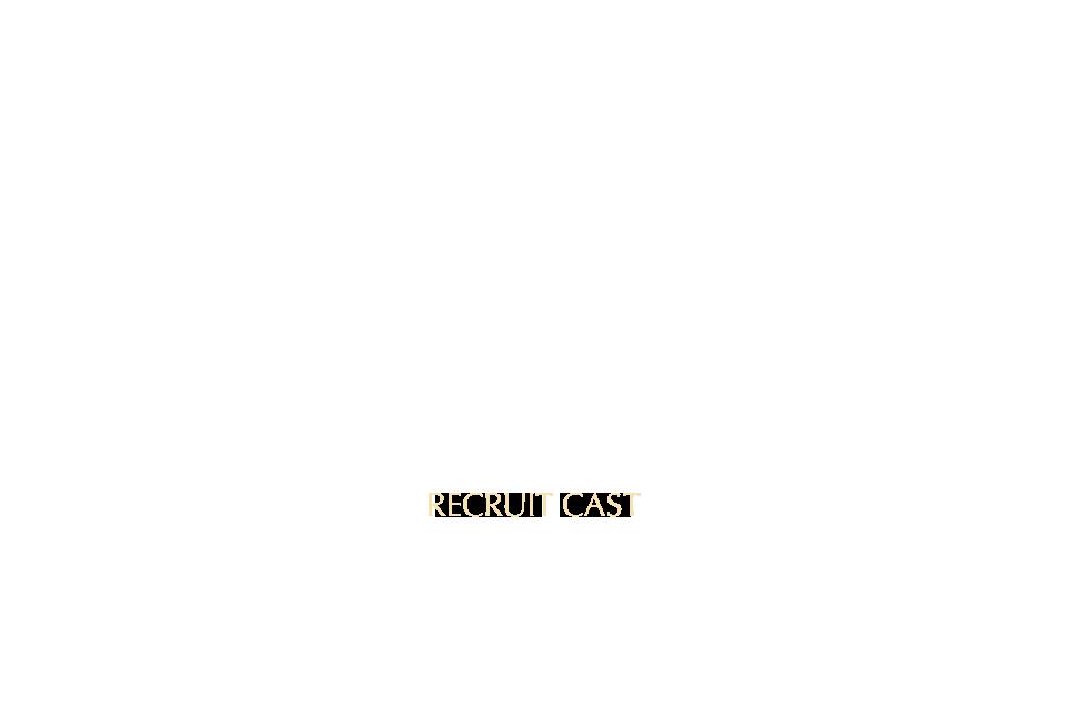 RECRUIT CAST